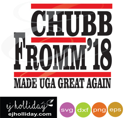 Chubb Fromm 18 made UGA great again svg dxf eps png Vector Graphic Design Digital Cutting File Instant Download Cameo Silhouette Cricut