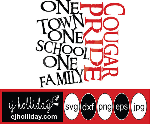 Cougar Pride One town one school one family svg eps png dxf jpeg jpg vector Graphic Design Digital Cutting File Instant Download Cameo Silhouette Cricut