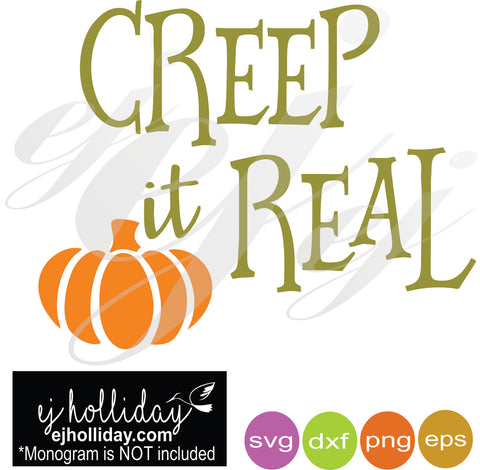 Creep it Real Pumpkin SVG EPS DXF PNG VECTOR Graphic Design Digital Cutting File Instant Download Cameo Silhouette Cricut