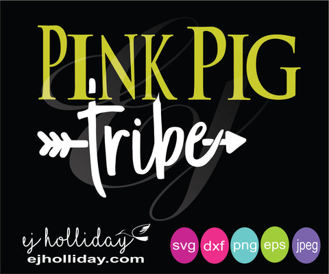 Pink Pig Tribe svg eps dxf png jpeg jpg digital cutting design