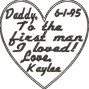 Daddy To the first man I loved Embroidery Design CUSTOM ORDER