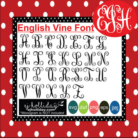English Vine Font svg eps jpeg jpg png dxf Graphic Design Digital Cutting File Instant Download Cameo Silhouette Cricut