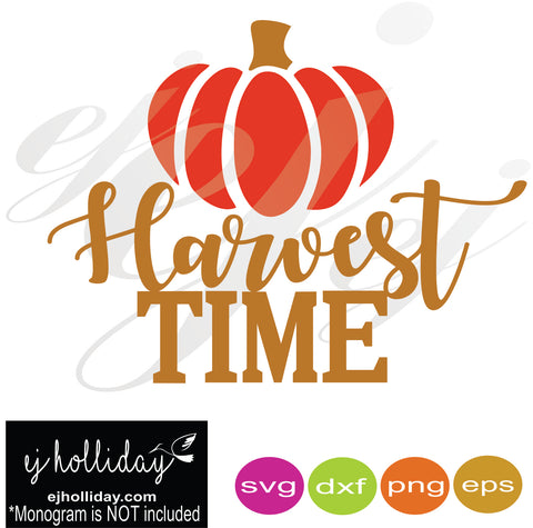 Harvest Time SVG EPS DXF PNG VECTOR Graphic Design Digital Cutting File Instant Download Cameo Silhouette Cricut