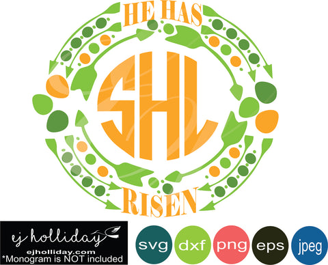 He Has Risen Monogram Frame 19 svg eps dxf png jpeg jpg VECTOR Graphic Design Digital Cutting File Instant Download Cameo Silhouette Cricut
