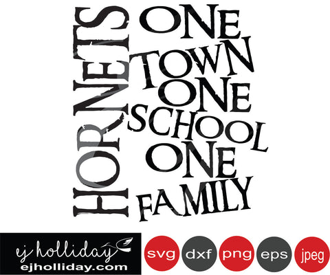 Hornets one town one school one family svg eps png dxf jpeg jpg vector Graphic Design Digital Cutting File Instant Download Cameo Silhouette Cricut