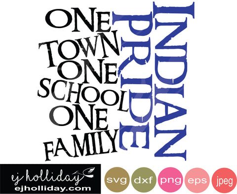 Indian Pride one town school family 19 eps png dxf jpeg jpg vector Graphic Design Digital Cutting File Instant Download Cameo Silhouette Cricut