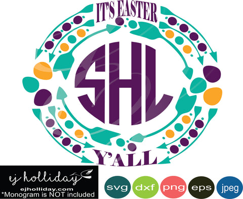 It's Easter Y'all Monogram Frame 19 SVG EPS DXF JPG JPEG VECTOR Graphic Design Digital Cutting File Instant Download Cameo Silhouette Cricut