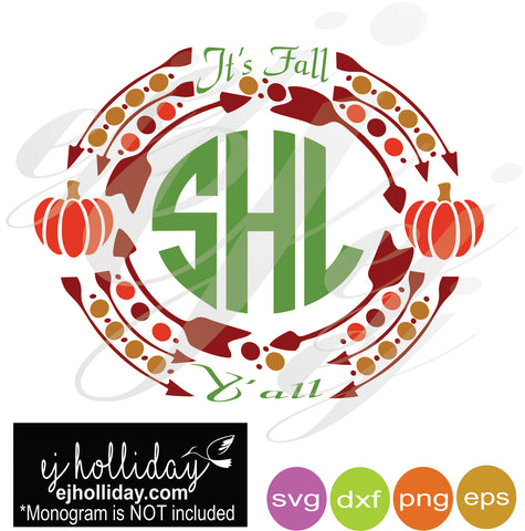 It's Fall Y'all Monogram Arrow Polka Dot Frame SVG EPS DXF PNG VECTOR Graphic Design Digital Cutting File Instant Download Cameo Silhouette Cricut