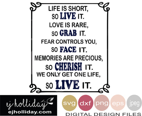 Life is short 19 SVG EPS DXF JPG JPEG VECTOR Graphic Design Digital Cutting File Instant Download Cameo Silhouette Cricut