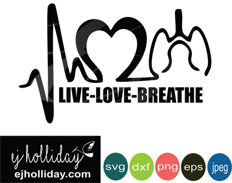 Live Love Breathe DC svg eps jpeg jpg png dxf Graphic Design Digital Cutting File Instant Download Cameo Silhouette Cricut