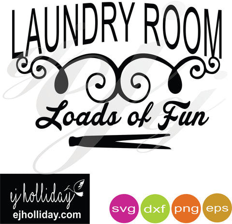 Loads of Fun SVG EPS DXF PNG VECTOR Graphic Design Digital Cutting File Instant Download Cameo Silhouette Cricut