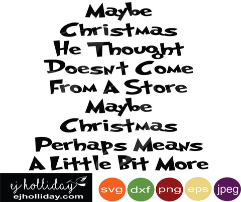 Maybe Christmas He Thought Doesn't Come From a Store Black svg dxf eps png Vector Graphic Design Digital Cutting File Instant Download Cameo Silhouette Cricut