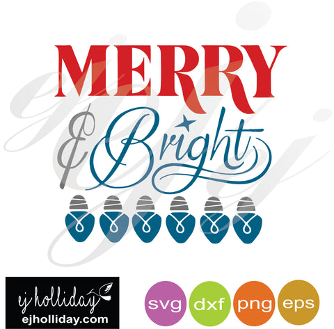 Merry and Bright with bulbs SVG EPS DXF PNG VECTOR Graphic Design Digital Cutting File Instant Download Cameo Silhouette Cricut