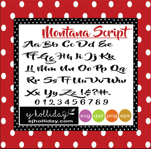 Montana Script svg dxf eps png Vector Graphic Design Digital Cutting File Instant Download Cameo Silhouette Cricut