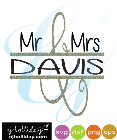 Mr and Mrs Davis split design svg dxf eps png Vector Graphic Design Digital Cutting File Instant Download Cameo Silhouette Cricut