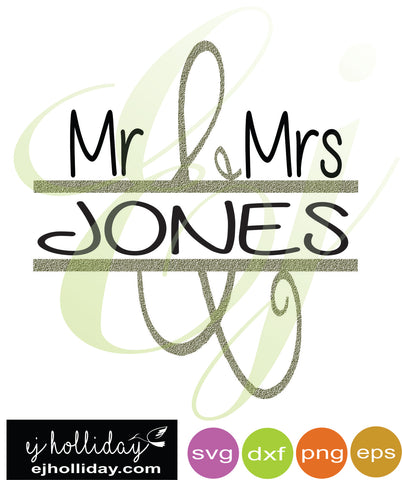 Mr and Mrs Jones Split Design SVG dxf eps png Vector Graphic Design Digital Cutting File Instant Download Cameo Silhouette Cricut