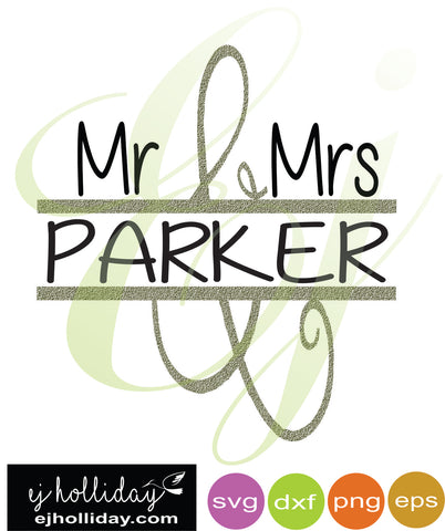 Mr and Mrs Parker Split Design SVG dxf eps png Vector Graphic Design Digital Cutting File Instant Download Cameo Silhouette Cricut