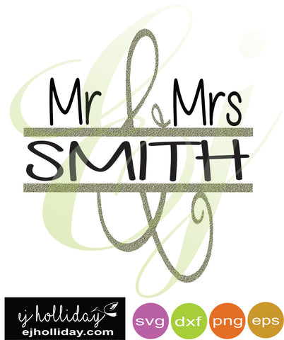 Mr and Mrs Smith Split Design SVG dxf eps png Vector Graphic Design Digital Cutting File Instant Download Cameo Silhouette Cricut