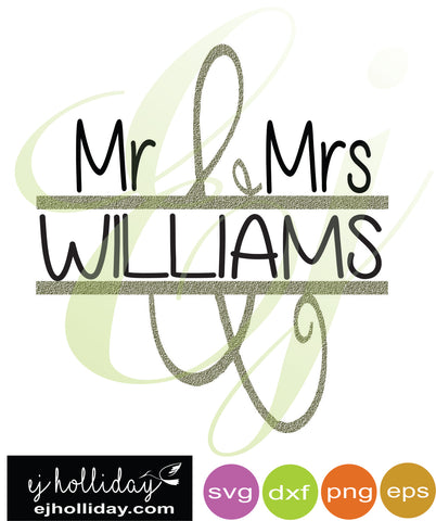 Mr and Mrs Williams Splt Design SVG dxf eps png Vector Graphic Design Digital Cutting File Instant Download Cameo Silhouette Cricut