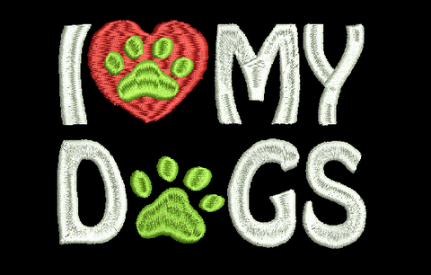 I Love My Dogs with 2 Paw Prints Machine Embroidery Design 5X7 8X12