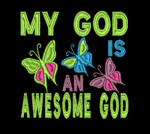 My God is an Awesome God Machine Embroidery Design 4X4 and 5X7 Hoop