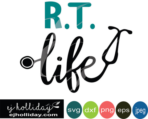 RT Life stethoscope SVG EPS DXF PNG VECTOR Graphic Design Digital Cutting File Instant Download Cameo Silhouette Cricut
