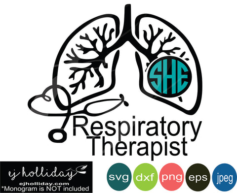 Respiratory Therapist Monogram svg eps dxf png jpeg jpg VECTOR Graphic Design Digital Cutting File Instant Download Cameo Silhouette Cricut