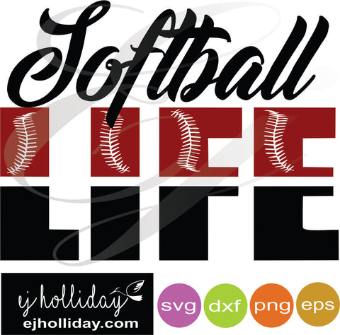 Softball LIFE svg dxf eps png Vector Graphic Design Digital Cutting File Instant Download Cameo Silhouette Cricut