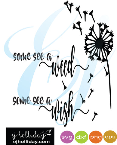 Some see a weed svg dxf eps png VECTOR Graphic Design Digital Cutting File Instant Download Cameo Silhouette Cricut