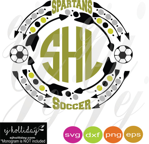 Spartans Soccer Monogram Frame SVG EPS DXF PNG VECTOR Graphic Design Digital Cutting File Instant Download Cameo Silhouette Cricut