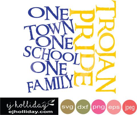Trojan Pride one town one school one family blue golden 19 SVG EPS DXF JPG JPEG VECTOR Graphic Design Digital Cutting File Instant Download Cameo Silhouette Cricut