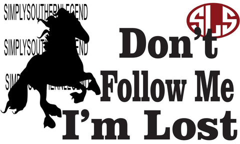 Don't Follow Me I'm Lost Vinyl Design Instant Download Silhoutte Cricut SVG DXF SCUTS2