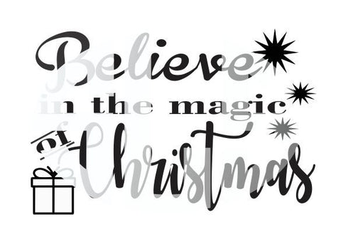 BELIEVE IN THE MAGIC OF CHRISTMAS SVG Instant Download Silhouette Cricut SVG DXF SCUTS2