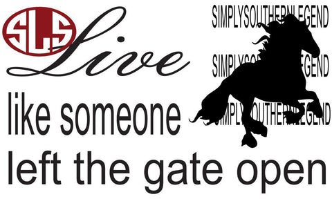 Live Like Someone Left The Gate Open Vinyl Design Instant Download Silhoutte Cricut SVG DXF SCUTS2