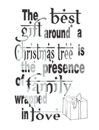 THE BEST GIFT AROUND A CHRISTMAS TREE IS THE PRESENCE OF FAMILY WRAPPED IN LOVE SVG DXF PDF JPG JPEG VECTOR Graphic Design Digital Cutting File Instant Download Cameo Silhouette Cricut