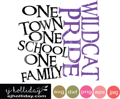 Wildcat Pride One town one school one family svg eps png dxf jpeg jpg vector Graphic Design Digital Cutting File Instant Download Cameo Silhouette Cricut