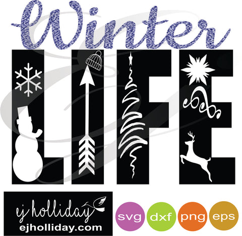 Winter LIFE svg dxf eps png Vector Graphic Design Digital Cutting File Instant Download Cameo Silhouette Cricut