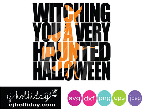 Witching you Haunted Halloween knockout svg eps dxf png jpeg jpg digital cutting design