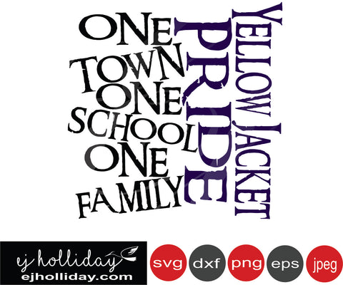 Yellow Jacket Pride One town one school one family svg eps png dxf jpeg jpg vector Graphic Design Digital Cutting File Instant Download Cameo Silhouette Cricut