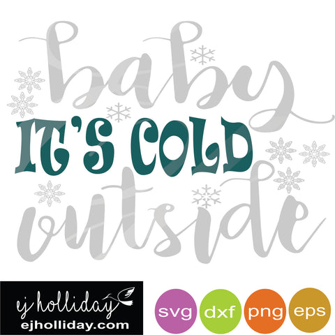baby it's cold outside svg eps dxf png VECTOR Graphic Design Digital Cutting File Instant Download Cameo Silhouette Cricut