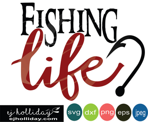 fishing life hook SVG EPS DXF JPG JPEG VECTOR Graphic Design Digital Cutting File Instant Download Cameo Silhouette Cricut