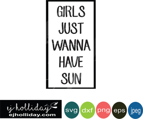 girls just wanna have sun svg eps png dxf jpeg jpg digital cutting file