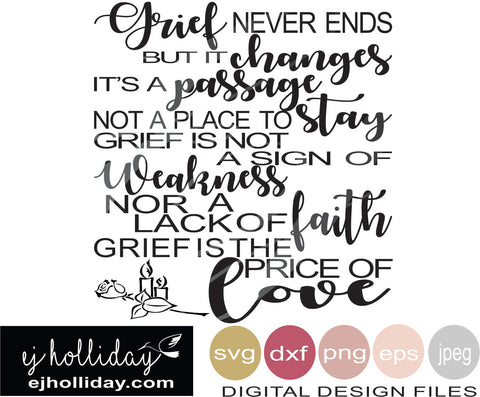 grief never ends but it changes 19 svg eps png dxf jpeg jpg VECTOR Graphic Design Digital Cutting File Instant Download Cameo Silhouette Cricut