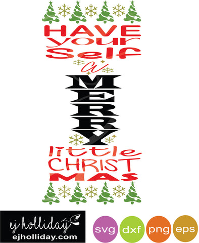 Have Yourself A Merry Little Christmas Svg.Have Yourself A Merry Little Christmas Svg Dxf Eps Png Vector Graphic Design Digital Cutting File Instant Download Cameo Silhouette Cricut