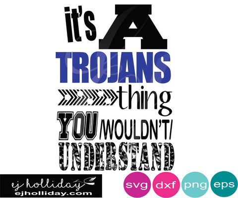 it's a Trojan thing you wouldn't understand SVG EPS DXF JPG JPEG VECTOR Graphic Design Digital Cutting File Instant Download Cameo Silhouette Cricut