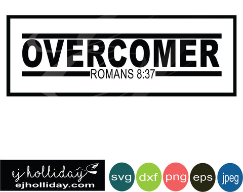 overcomer romans 8:37 svg eps png dxf jpeg jpg digital cutting file