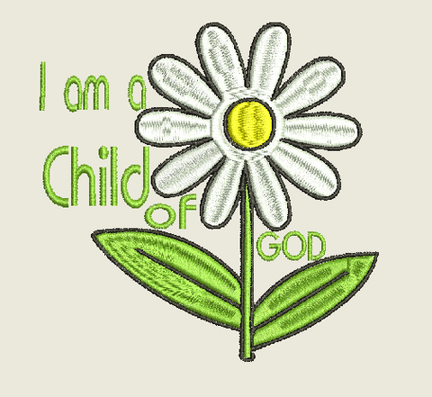 I am a Child of God Machine Embroidery Design 5X7