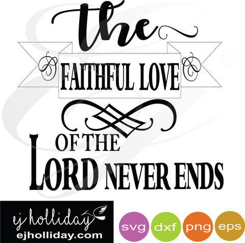 the faithful love svg dxf eps png Vector Graphic Design Digital Cutting File Instant Download Cameo Silhouette Cricut