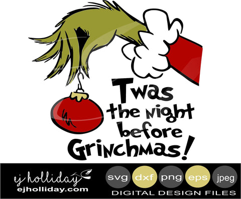 twas the night before Grinchmas 19 svg dxf eps png jpeg jpg sublimation printing  Digital Cutting File Instant Download Cameo Silhouette Cricut