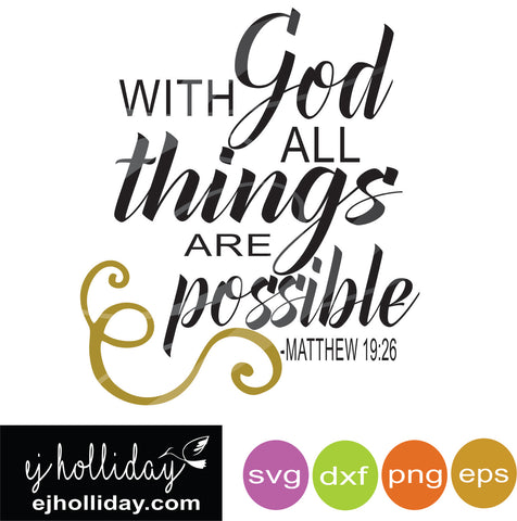 with God all things are possible svg dxf eps png Vector Graphic Design Digital Cutting File Instant Download Cameo Silhouette Cricut